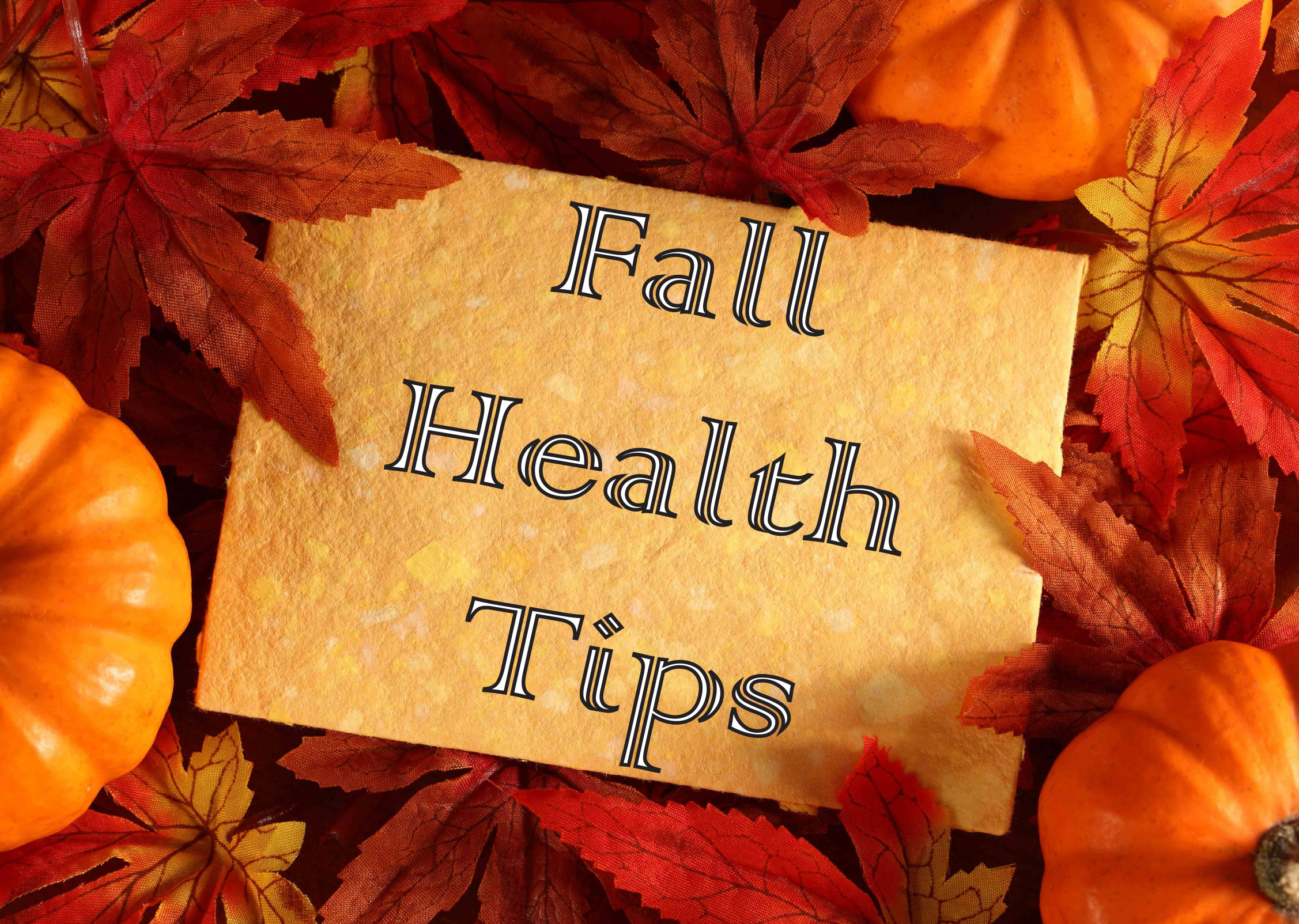 Tips for a Healthy Fall! - A & Z Pharmaceutical, Inc.